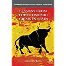 Lessons from the Economic Crisis in Spain (Europe in Transition: The NYU European Studies Series)