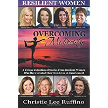 Overcoming Mediocrity: Resilient Women (Volume 5)