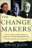 The Change Makers, Maury Klein, 0805069143