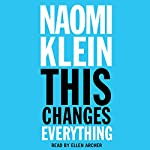 This Changes Everything: Capitalism vs. the Climate | Naomi Klein