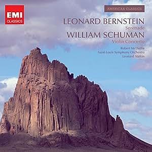 Bernstein: Serenade / Schuman: Violin Concerto