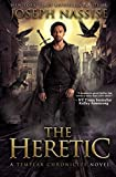 The Heretic: A Templar Chronicles Novel (The Templar Chronicles) by  Joseph Nassise in stock, buy online here