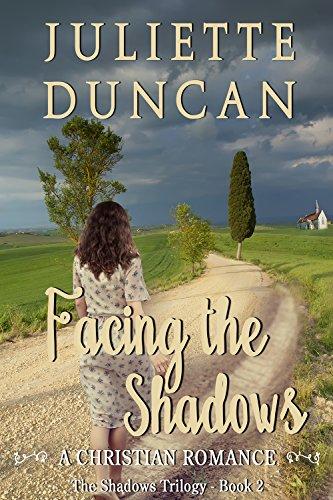 Facing the Shadows: A Christian Romance (The Shadows Trilogy Book 2)