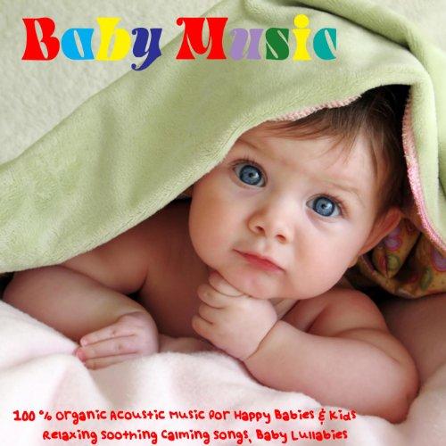 Baby Music - 100% Organic Acou...
