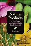 Natural Products, Karen Shapiro, 1582120692