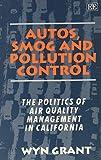 Autos, Smog and Pollution Control 9781852789275