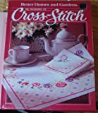 The Pleasures of Cross-Stitch, Better Homes and Gardens, 0696010801