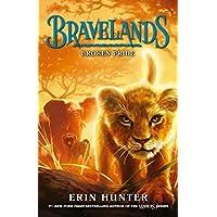 Bravelands: Broken Pride (Bravelands, Book 1)
