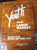 Youth and the Labor Market, , 0880990163