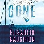 Gone: Deadly Secret, Book 2 | Elisabeth Naughton