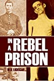 In a Rebel Prison (Expanded, Annotated)