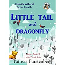 Little Tail and Dragonfly, Chapter Book #9: Happy Friends, diversity stories children's series