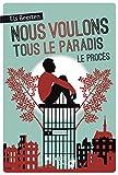 """Afficher """"Nous voulons tous le paradis n° 02 Le procès"""""""