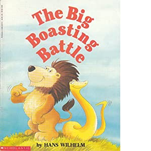 The Big Boasting Battle Hans Wilhelm
