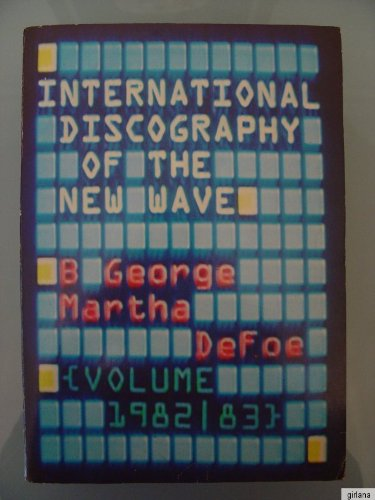 international-new-wave-discography-volume-international-discography-of-the-new-wave