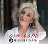 Walk With Me by Jennifer Saran (2014-08-03)