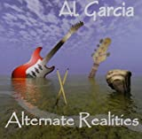 Alternate Realities by Al Garcia