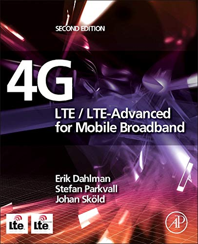 4G: LTE/LTE-Advanced for Mobile Broadband (Technical Terms In Electronics And Communication Engineering)
