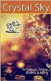 Sagittarius Horoscope 2019: Astrology, Zodiac Events & More (2019 Horoscopes Book 9)