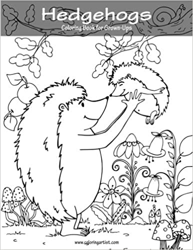 Amazon.com: Hedgehogs Coloring Book for Grown-Ups 1 (Volume 1 ...