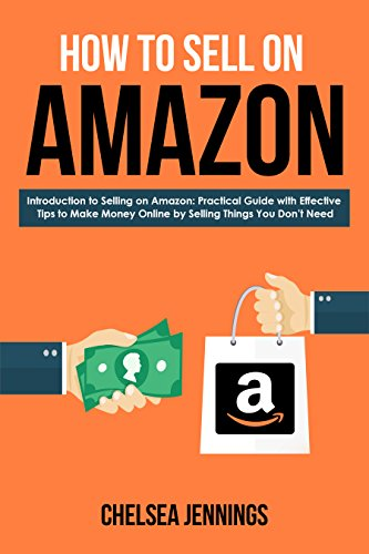 ee8a9b5a34142 How to Sell on Amazon  Introduction to Selling on Amazon  Practical Guide  with Effective