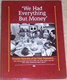 We Had Everything but Money, Deb Mulvey and Clancy Strock, 0898217237