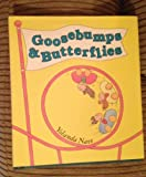 Goosebumps and Butterflies, Yolanda Nave, 0531059049