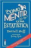 img - for Como Mentir com Estat stica book / textbook / text book