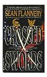 Crossed Swords, Sean Flannery, 0515100072