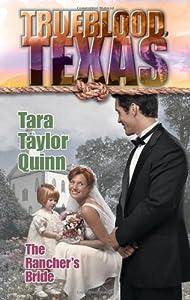 The Rancher's Bride (Trueblood Texas (Numbered))