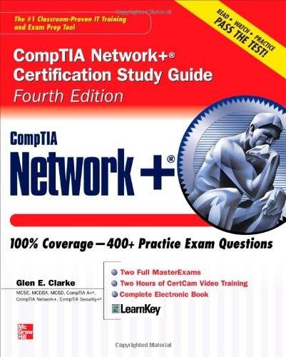 CompTIA Network+ Certification Study Guide, Fourth Edition (Certification Press)