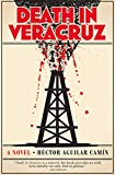 Death in Veracruz: A Novel