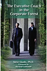 The Executive Coach in the Corporate Forest Perfect Paperback