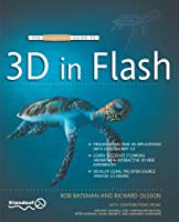 The Essential Guide to 3D in Flash Front Cover