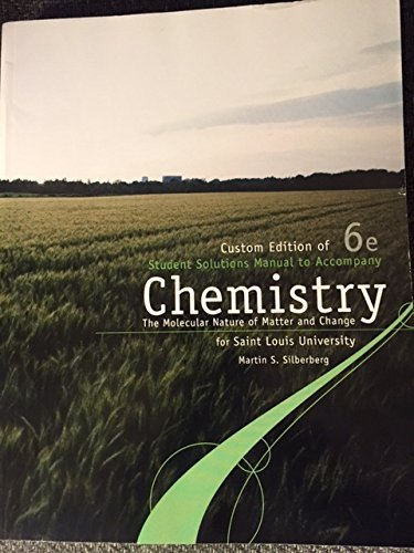 Chemistry The Molecular Nature of Matter and Change: Student Soln Manual
