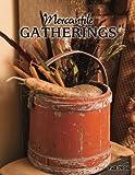 Mercantile Gatherings Magazine: Fall 2016 (Volume 12)