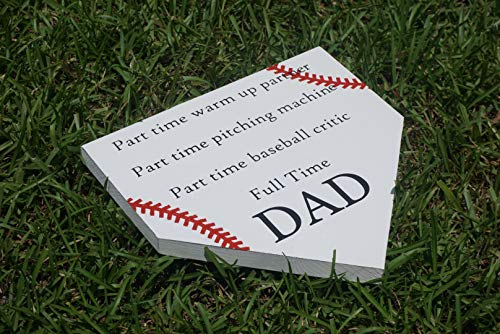 Home Plate Gift for Dad Full Time Dad Baseball Baseball Dad Softball Fan Man Cave Birthday Gift Baseball Mom Fathers Day