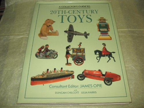 A Collector's Guide to 20Th-Century (20th Century Toys)