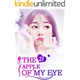 The Apple of My Eye 21: Lose The Man You Love (The Apple of My Eye Series)