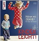 Nähen mit JERSEY - kinderleicht!: für Babys und Kids (print edition)