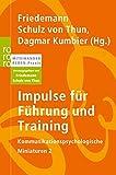 Impulse für Führung und Training (Kommunikationspsychologische Miniaturen, Band 2)