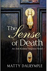 The Sense of Death (The Ann Kinnear Suspense Novels) (Volume 1) by Matty Dalrymple (2013-11-30)
