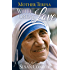 Mother Teresa: With Great Love: 28 Reflections