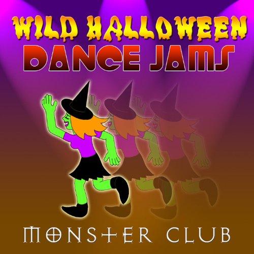Wild Halloween Dance Jam 8 (Halloween Dance Clubs)