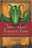 The Adventures of Mrs. Almaletta Finks, E. Leslie Mayer and Jean Fogelberg, 1451528493