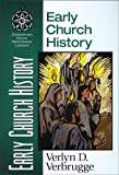 Early Church History, John H. Sailhamer and Verlyn D. Verbrugge, 0310203953
