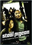 Stool Pigeon. The