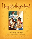 img - for Happy Birthday to You!: The Mystery Behind the Most Famous Song in the World book / textbook / text book