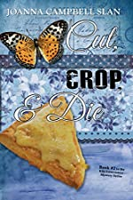 Cut, Crop & Die: Book #2 in the Kiki Lowenstein Mystery Series