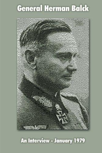Read Online General Hermann Balck: An Interview, January 1979 pdf
